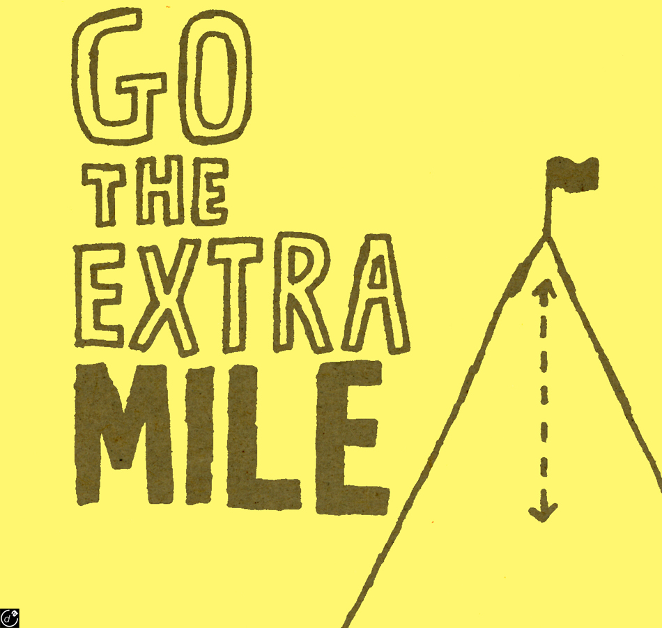 go the extra mile essay